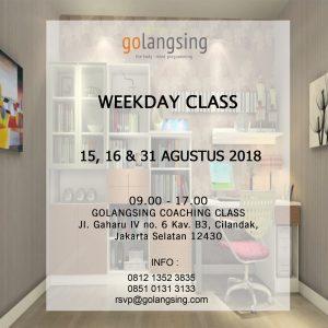 weekday class ( 15, 16 & 31 agustus 2018 )